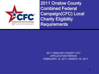 2011 Onslow County Combined Federal Campaign(CFC) Local Charity Eligibility Requirements