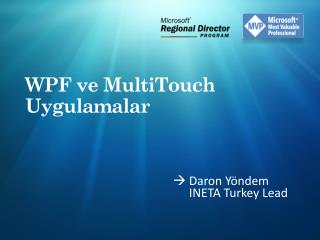 WPF ve MultiTouch Uygulamalar