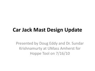 Car Jack Mast Design Update