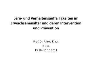 Lern- und Verhaltensauffälligkeiten im Erwachsenenalter und deren Intervention und Prävention