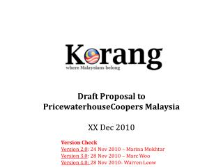 Draft Proposal to  PricewaterhouseCoopers Malaysia XX Dec 2010