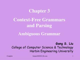 Chapter 3 Context-Free Grammars and Parsing Ambiguous Grammar