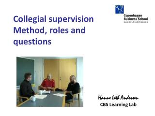 Collegial supervision Method, roles and questions