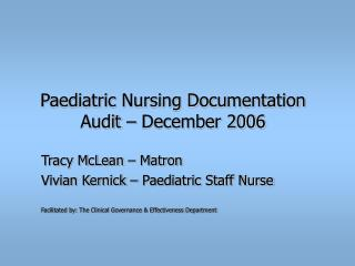 Paediatric Nursing Documentation Audit – December 2006
