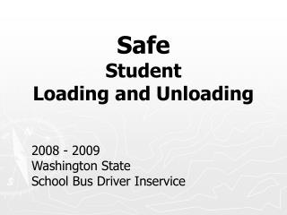 Safe Student  Loading and Unloading