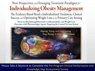 New Perspectives and Emerging Treatment Paradigms for  Individualizing Obesity Management