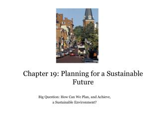 Chapter 19: Planning for a Sustainable Future