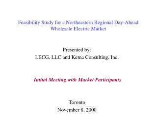Feasibility Study for a Northeastern Regional Day-Ahead Wholesale Electric Market