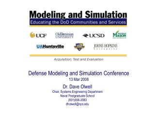 Defense Modeling and Simulation Conference  13 Mar 2008