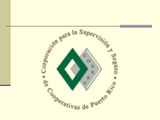 PUERTO RICO'S CREDIT UNIONS