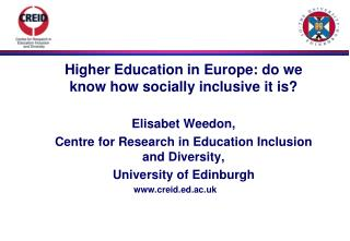 Higher Education in Europe: do we know how socially inclusive it is? 	Elisabet Weedon,