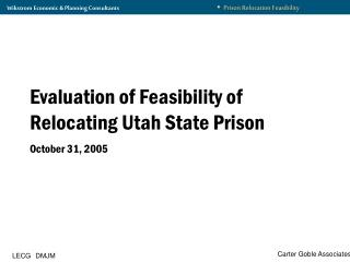 Evaluation of Feasibility of Relocating Utah State Prison