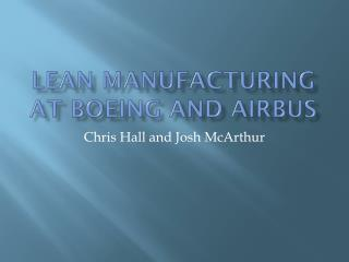 Lean Manufacturing at Boeing and Airbus