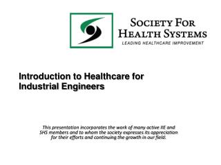 Introduction to Healthcare for Industrial Engineers