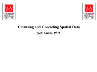 Cleansing and Geocoding Spatial Data