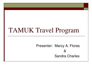 TAMUK Travel Program