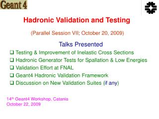 Hadronic Validation and Testing