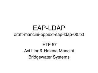 EAP-LDAP draft-mancini-pppext-eap-ldap-00.txt