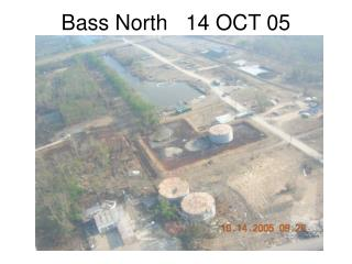 Bass North   14 OCT 05