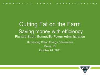 Harvesting Clean Energy Conference Boise, ID  October 24, 2011