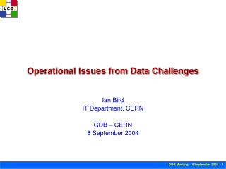 Operational Issues from Data Challenges