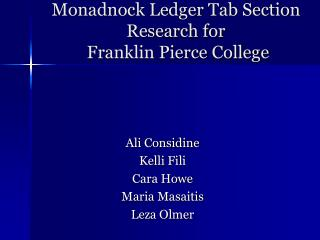 Monadnock Ledger Tab Section Research for  Franklin Pierce College
