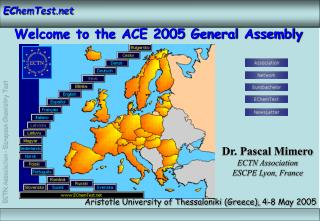 Welcome to the ACE 2005 General Assembly