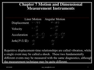 Chapter 7 Motion and Dimensional  Measurement Instruments