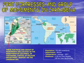 PORT FORTRESSES AND GROUP  OF MONUMENTS IN CARTAGENA