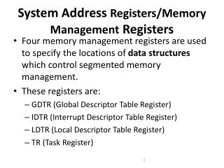 System Address  Registers/Memory Management  Registers