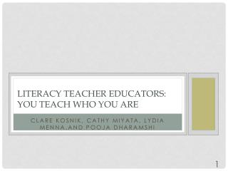 Literacy Teacher Educators: You teach who you are