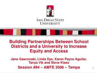 Building Partnerships Between School Districts and a University to Increase Equity and Access
