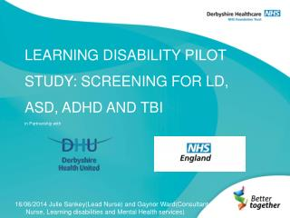 LEARNING DISABILITY PILOT STUDY: SCREENING FOR LD, ASD, ADHD AND TBI in Partnership with
