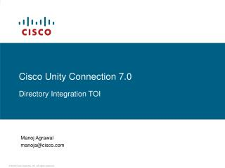 Cisco Unity Connection 7.0 Directory Integration TOI