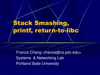 Stack Smashing, printf, return-to-libc