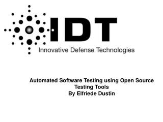 Automated Software Testing using Open Source Testing Tools By Elfriede Dustin