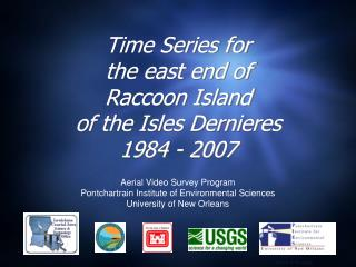 Time Series for the east end of Raccoon Island of the Isles  Dernieres 1984 - 2007