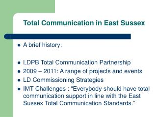 Total Communication in East Sussex