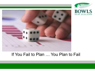 If You Fail to Plan … You Plan to Fail