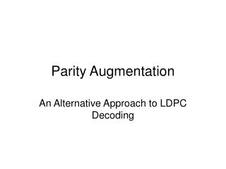 Parity Augmentation