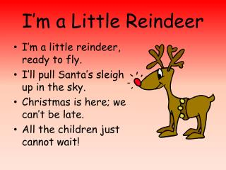 I'm a Little Reindeer