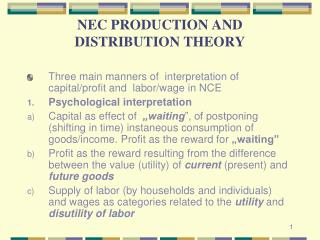 NEC PRODUCTION AND DISTRIBUTION THEORY