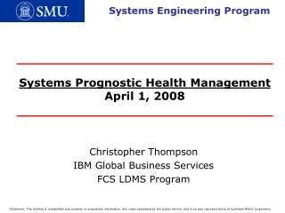 Systems Prognostic Health Management April 1, 2008