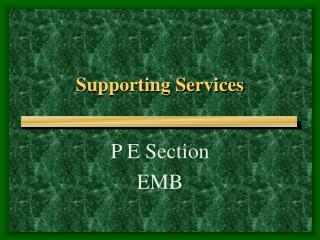 Supporting Services