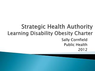 Strategic Health Authority Learning Disability Obesity Charter