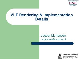 VLF Rendering & Implementation Details