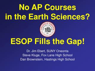 No AP Courses in the Earth Sciences? ESOP Fills the Gap!
