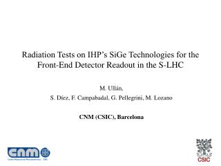 Radiation Tests on IHP's SiGe Technologies for the Front-End Detector Readout in the S-LHC