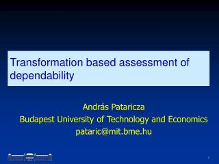 Transformation based assessment of dependability