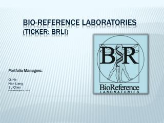 Bio-reference laboratories (ticker:  brli )